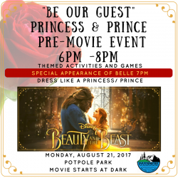 Be Our Guest- Princess and Prince Pre-Movie Event