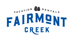 FAIRMONT CREEK VACATION RENTALS