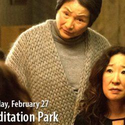 Meditation Park – Cinefest @ Pynelogs